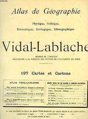 ATLAS DE GEOGRAPHIE VIDAL-LABLACHE, PHYSIQUE, POLITIQUE, ECONOMIQUE,: VIDAL-LABLACHE P.