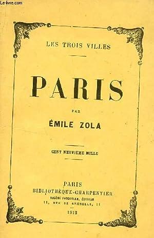 PARIS / COLLECTION LES TROIS VILLES.: ZOLA EMILE