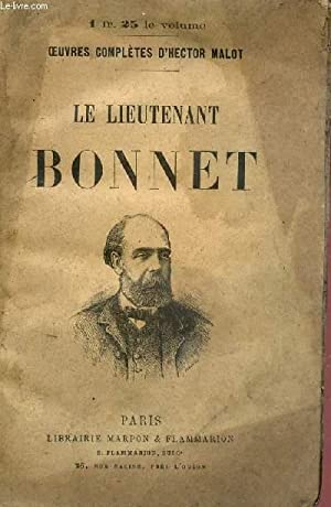 """LE LIEUTENANT BONNET / COLLECTION """"OEUVRES COMPLETES: MALOT HECTOR"""