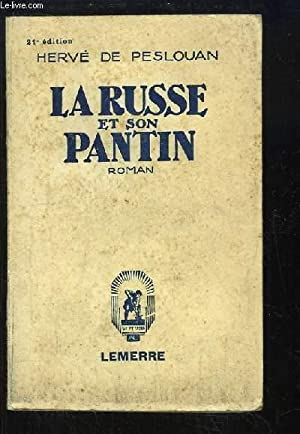 La Russe et son Pantin: PESLOUAN Hervé de