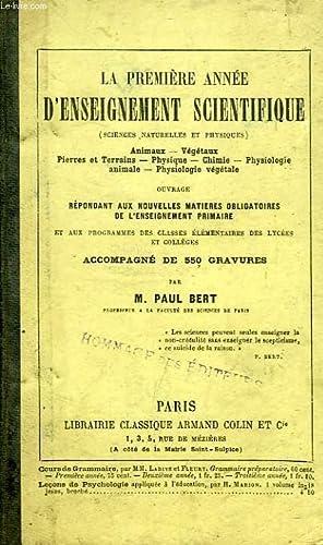 LA PREMIERE ANNEE D'ENSEIGNEMENT SCIENTIFIQUE (SCIENCES NATURELLES ET PHYSIQUES): BERT PAUL