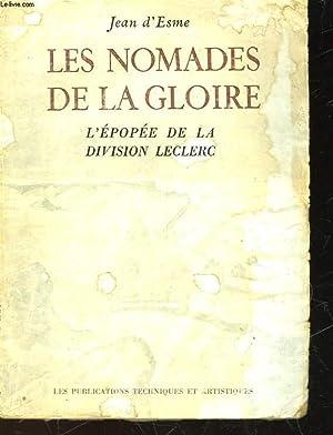 LES NOMADES DE LA GLOISE - L'EPOPEE DE LA DIVISION LECLERC: ESME JEAN D'