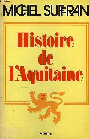 HISTOIRE DE L'AQUITAINE: SUFFRAN MICHEL