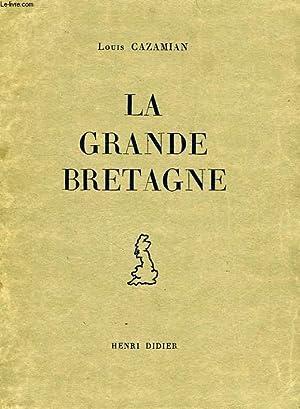 LA GRANDE BRETAGNE: CAZAMIAN L.