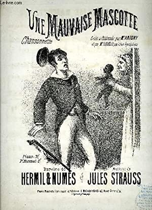 UNE MAUVAISE MASCOTTE: STRAUSS Jules / HERMIL / NUMES