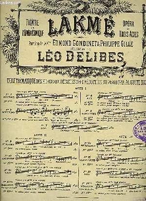 LAKME: DELIBES Léo / GONDINET Edmond / GILLE Philippe