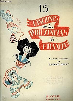 15 CANCIONES DE LAS PROVINCIAS DE FRANCIA: THIRIET Maurice / KAPLUN Mario