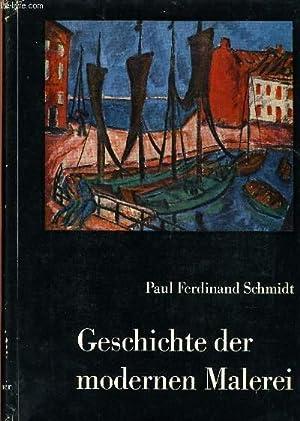 GESCHICHTE DER MODERNEN MALEREI: SCHMIDT Paul Ferdinand