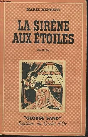 LA SIRENE AUX ETOILES: MARIE RENBERT
