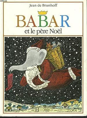 Babar et le pere noel by jean de brunhoff abebooks - Oui oui et le pere noel ...
