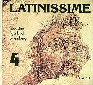 LATINISSIME, 4e: COUSTEIX J., GAILLARD