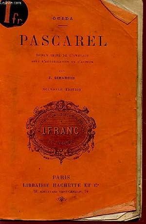 PASCAREL - ROMAN IMITE DE L'ANGLAIS / NOUVELLE EDITION.: OUIDA