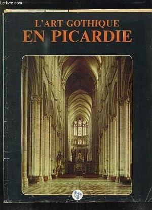 L ART GOTHIQUE EN PICARDIE.: JACQUIN JEAN PIERRE.