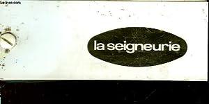 LA SEIGNEURIE: FRANCE