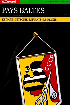 PAYS BALTES, ESTONIE, LETTONIE, LITUANIE: LE REVEIL: COLLECTIF