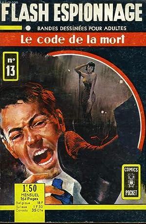 FLASH ESPIONNAGE, N° 13, LE CODE DE LA MORT: COLLECTIF