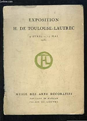 Exposition H. de Toulouse-Lautrec, du 9 avril au 17 mai 1931: COLLECTIF