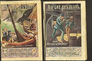 AU GRE DES FLOTS. EN 2 VOLUMES.: MICHEL D'ORMOY