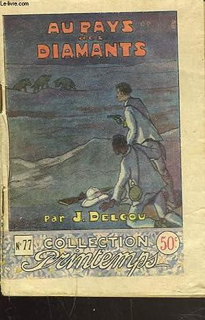 AU PAYS DES DIAMANTS: J. DELCOU