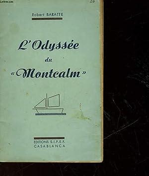 L'ODYSSEE DU MONTEALM: BARATTE ROBERT