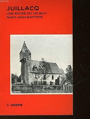 JUILLACQ - UNE EGLISE DU VIC-BILH SAINT-JEAN-BAPTISTE: LACOSTE CONSTANT