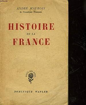 HISTOIRE DE LA FRANCE: MAUROIS ANDRE