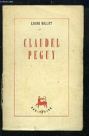 Claudel Peguy: GILLET Louis
