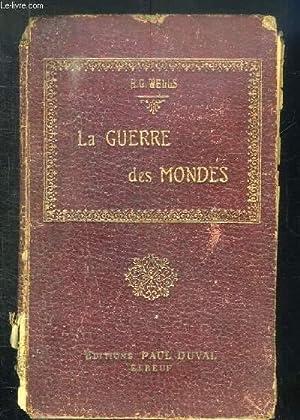 LA GUERRE DES MONDES.: WELLS HG.