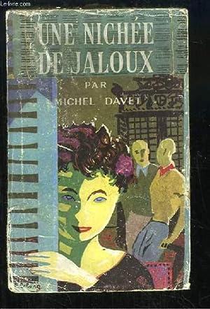 Une Nichée de Jaloux: DAVET Michel