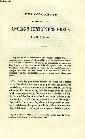 DES DOCUMENTS QUI ONT SERVI AUX ANCIENS HISTORIENS GRECS: EGGER M. E.