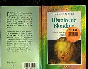 HISTOIRE DE BLONDINE: SEGUR COMTESSE DE