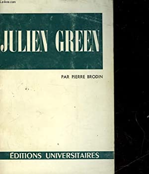 JULIEN GREEN: BRODIN PIERRE