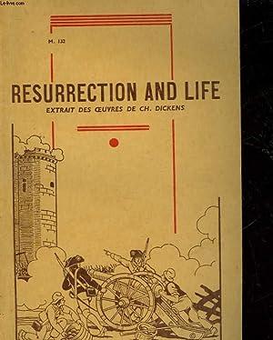 TROISIEME ROMAN ANGLAIS - RESURRECTION & LIFE - M132: DICKENS CH.