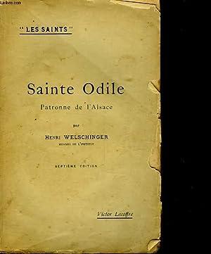 SAINTE ODILE - PATRONNE DE L'ALSACE: WELSCHINGER HENRI