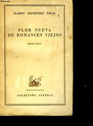 FLOR NUEVA DE ROMANCES VIEJOS: PIDAL RAMON MENENDEZ