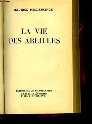 LA VIE DES ABEILLES: MAETERLINCK MAURICE