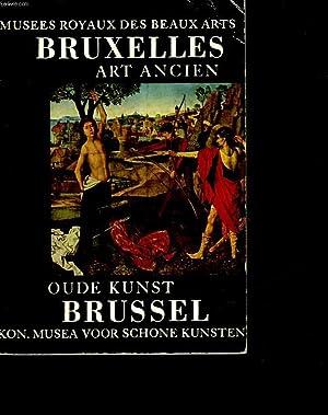 MUSEES ROYAUX DES BEAUX-ARTS DE BRUXELLE - ART ANCIEN OUDE KUNST: NON PRECISE