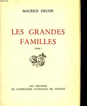 LES GRANDES FAMILLES - TOME 1: DRUON MAURICE