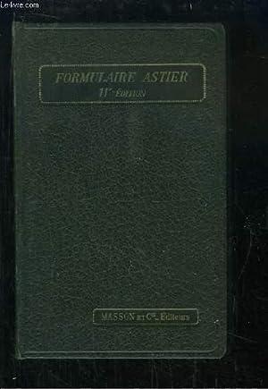 Formulaire Astier. Mémento de Médecine Pratique.: COLLECTIF