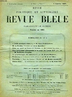 REVUE POLITIQUE ET LITTERAIRE, REVUE BLEUE, 4e SERIE, TOME VII, N° 2, JAN. 1897: COLLECTIF