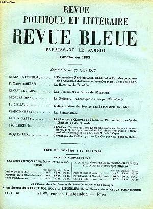 REVUE POLITIQUE ET LITTERAIRE, REVUE BLEUE, 51e ANNEE, N° 13, MARS 1913: COLLECTIF