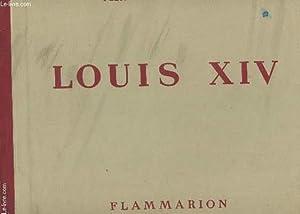 LOUIS XIV.: DAYOT ARMAND