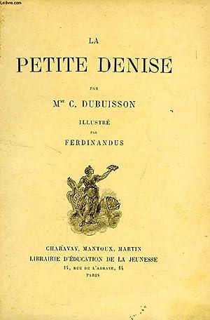 LA PETITE DENISE: DUBUISSON Mme C.