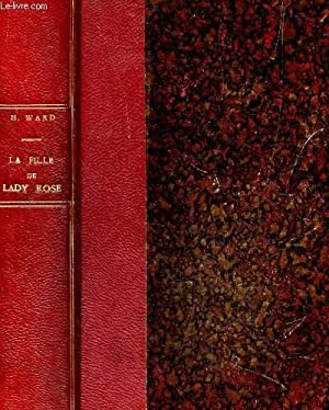 LA FILLE DE LADY ROSE / DEUXIEME EDITION.: WARD HUMPHRY