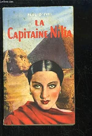 La Capitaine Nilia: PAUL D'IVOI