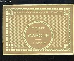 Point de Marque. 1ère série: BIBLIOTHEQUE D.M.C.