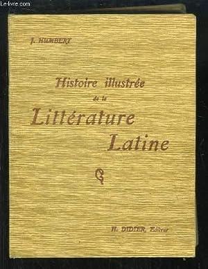 Histoire illustrée de la Littérature Latine. Précis méthodique.: ...