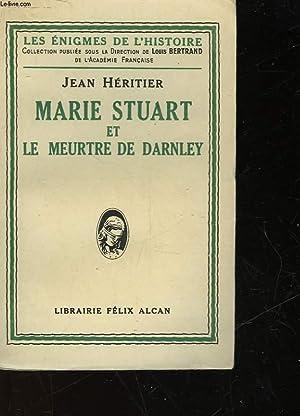 MARIE STUART ET LE MEURTRE DE DARNLEY: HERITIER JEAN