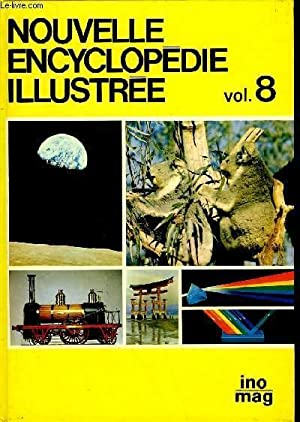 NOUVELLE ENCYCLOPEDIE ILLUSTREE - TOME 8 - INO - MAG: COLLECTIF