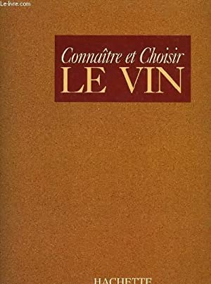CONNAITRE ET CHOISIR LE VIN, N°1-38: COLLECTIF